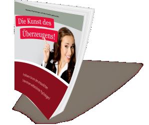 Die Kunst des Überzeugens Booklet von Erhart Coaching & Consulting KG